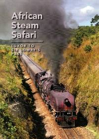 image of African Steam Safari: Luxor to Sir Lowry's Pass