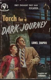 TORCH FOR A DARK JOURNEY