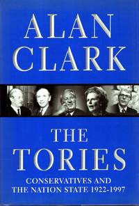 image of The Tories : Conservatives and the Nation State, 1922-1997