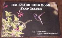 Backyard Bird Book For Kids