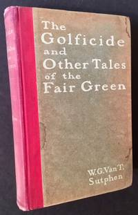 The Golficide and Other Tales of the Fair Green