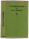 image of The Observer's Book of Wild Flowers