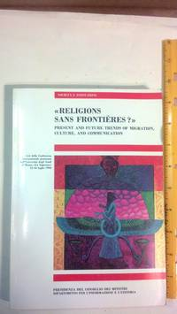 Religions Sans Frontieres?: Present and Future Trends of Migration, Culture, and Communication
