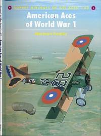 American Aces of World War 1. Osprey Aircraft of the Aces No. 42