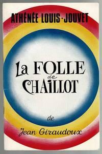 image of La Folle de Chaillot de Jean Giraudoux: Theatre de L'Athenee Louis Jovet Programme