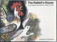 The Rabbit's House : An Old Russian Tale