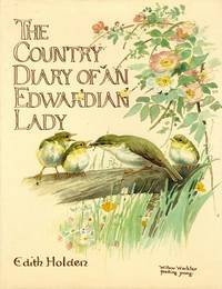 image of The Country Diary of an Edwardian Lady A Facsimile Reproduction of a  Naturalist's Diary for the Year 1906