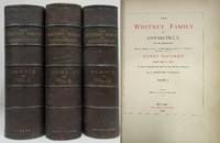 image of THE WHITNEY FAMILY OF CONNECTICUT, AND ITS AFFILIATIONS;  Being an Attempt  to Trace the Descendants, As Well in the Female As the Male Lines, of  Henry Whitney, from 1649 to 1878 (3 Volumes)