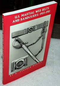 image of U.S. Martial Web Belts and Bandoliers:  1903-1981