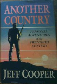 image of Another Country: Personal Adventures of the Twentieth Century