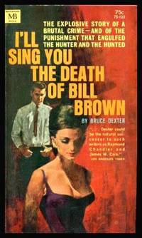 image of I'LL SING YOU THE DEATH OF BILL BROWN