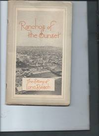 Ranchos of the Sunset - The Story of Long Beach