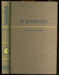 THE ARTHROPATHIES: A HANDBOOK OF ROENTGEN DIAGNOSIS