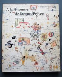 image of À la rencontre de Jacques Prévert