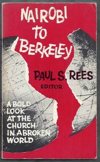 Nairobi to Berkeley. A Bold Look at the Church in a Broken World