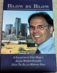 Blow By Blow By Steve Blow, Hardcover, 2001