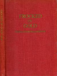 Frocked in Gold The Story of Frank Mack and His Work