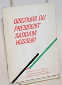 Discours du Président Saddam Hussein, prononcé à l\'occasion du douzième anniversaire de la Révolution du 17 juillet 1968