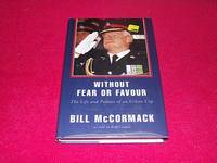 Without Fear or Favour : The Life and Politics of an Urban Cop