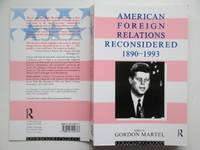 image of American foreign relations reconsidered: 1890-1993