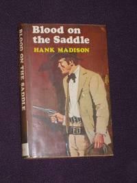 Blood on the Saddle