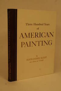 image of Three Hundred Years of American Painting.