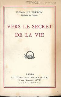 Vers le secret de la vie