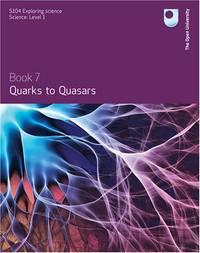 Quarks to Quasars