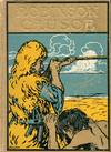 image of The Life and Strange Surprising Adventures of Robinson Crusoe of York, Mariner. As Related by Himself