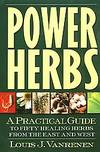 POWER HERBS A Practical Guide to 50 Healing Herbs