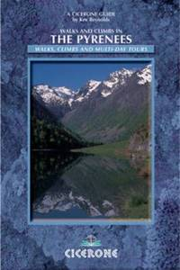 image of Walks and Climbs in the Pyrenees (Cicerone Mountain Walking S.)