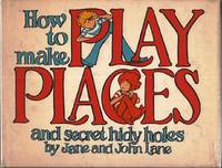How to Make Play Places
