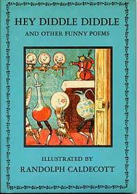 Hey Diddle Diddle and Other Funny Poems.