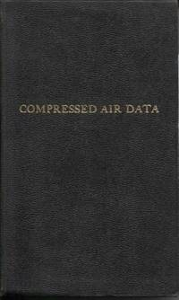 Compressed Air Data: Handbook of Pneumatic Engineering Practice
