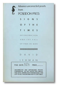 SIGNS OF THE TIMES DECONSTRUCTION AND THE FALL OF PAUL DE MAN