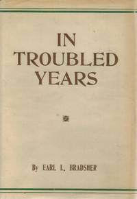 IN TROUBLED YEARS