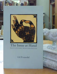 The Issue at Hand: Essays on Buddhist Mindfulness Practice