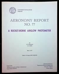 Aeronomy Report No 77 : A Rocket-Borne Airglow Photometer