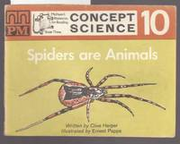 Spiders are Animals : Concept Science Set  C Book 10