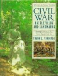 Civil War Battlefields and Landmarks : A Guide to the Naitonal Park Sites by Frank E. Vandiver - 1996