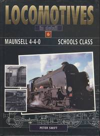 Maunsell 4-4-0 Schools Class (Locomotives in Detail 6)