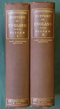 The Constitutional History of England from the Accession of Henry VII to the Death of George II.  In Two Volumes
