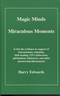 Magic Minds, Miraculous Moments