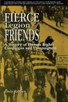 image of Fierce Legion of Friends: A History of Human Rights Campaigns and Campaigners