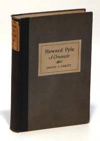 Howard Pyle: A Chronicle
