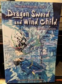 Dragon Sword and Wind Child by Noriko Ogiwara - 2010