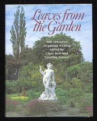 Leaves from the Garden: Two Centuries of Garden Writing