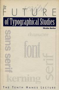The Future of Typographical Studies