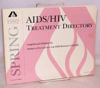AIDS/HIV experimental treatment directory; vol. 5, #4, Spring 1992