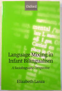 image of Language Mixing in Infant Bilingualism: A Sociolinguistic Perspective (Oxford Linguistics)